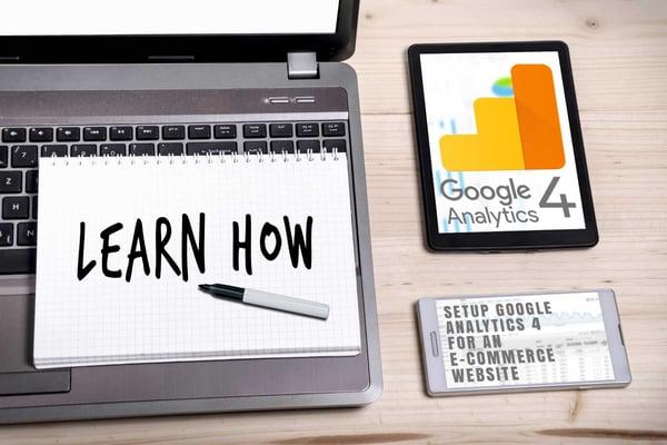 How Do I Setup Google Analytics 4 for an E-Commerce Website?