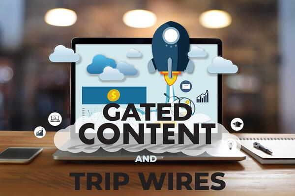 3-Gated-Content-and-Trip-Wires